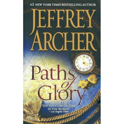 Paths of Glory - by  Jeffrey Archer (Paperback) - image 1 of 1