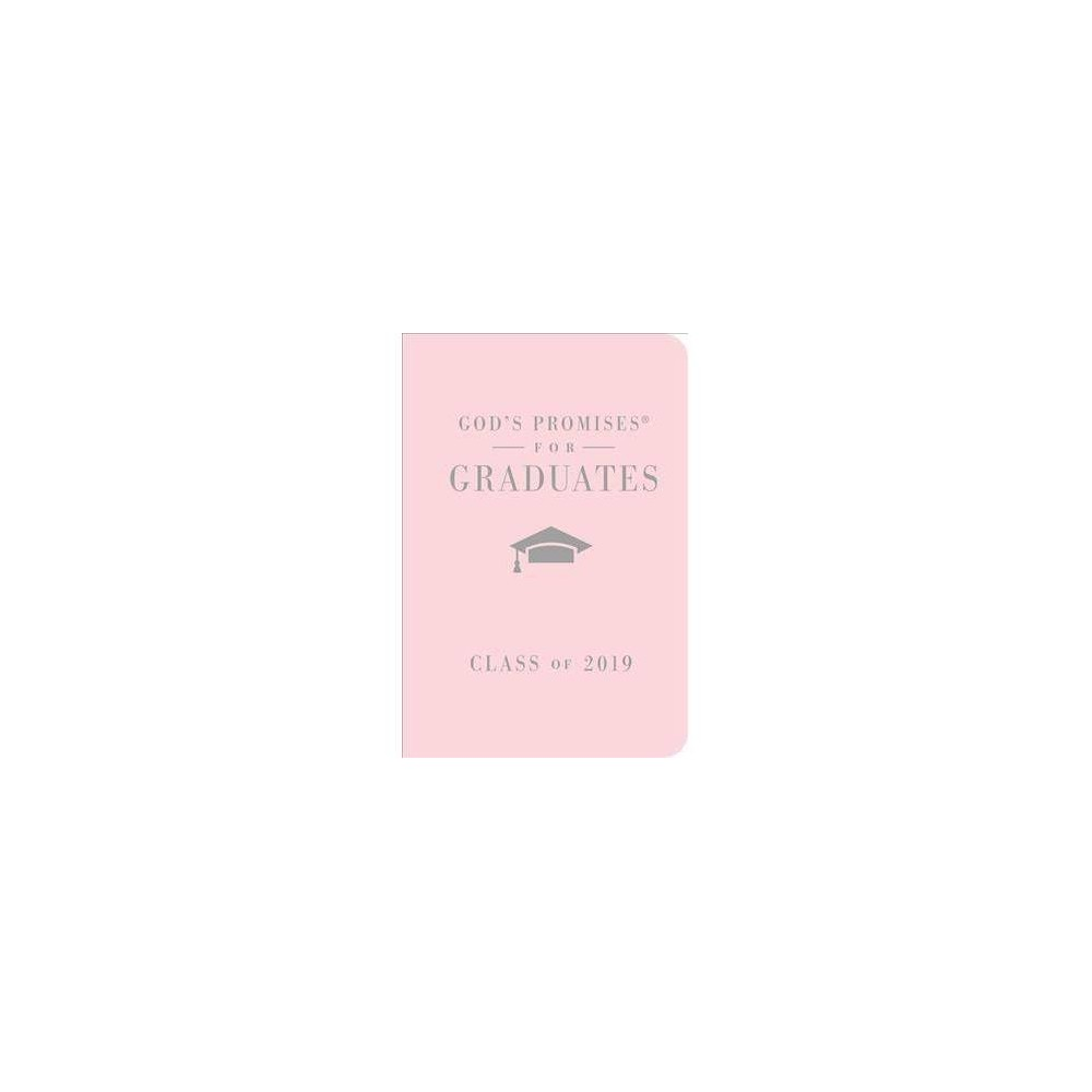 God's Promises for Graduates Class of 2019 : Pink - (God's Promises) (Hardcover)