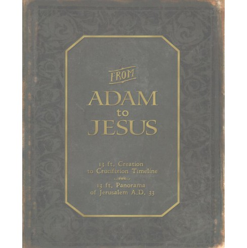 From Adam to Jesus : 13 Ft. Creation to Crucifixion Timeline (Hardcover) - image 1 of 1