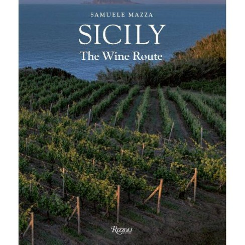 Sicily: The Wine Route - (Hardcover) - image 1 of 1