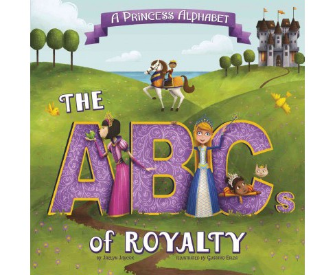 Princess Alphabet : The ABCs of Royalty! (Paperback) (Jaclyn Jaycox) - image 1 of 1