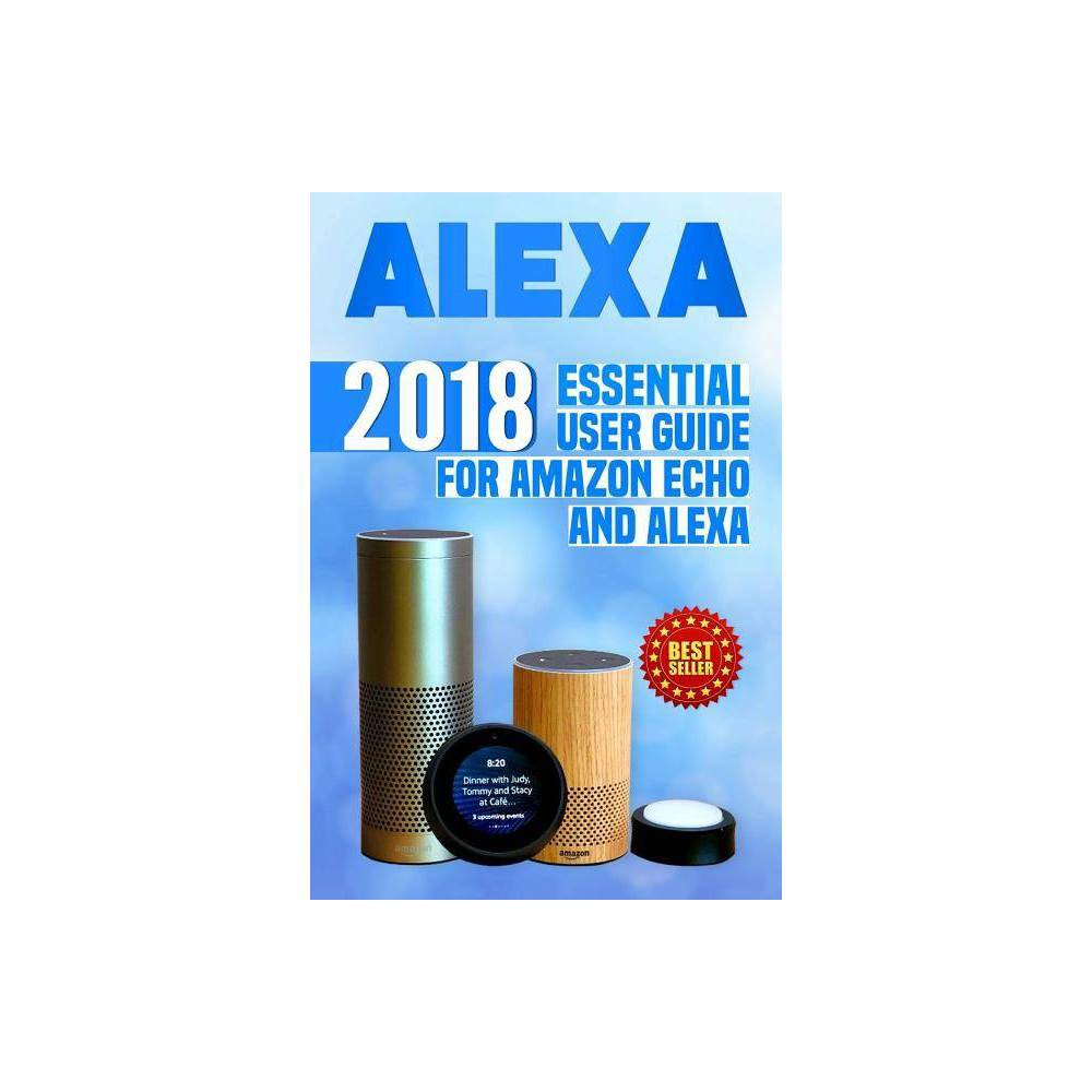 Alexa - by Steve Jacobs (Paperback)