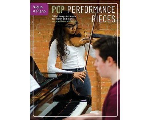 Pop Performance Pieces : Violin & Piano (Paperback) - image 1 of 1