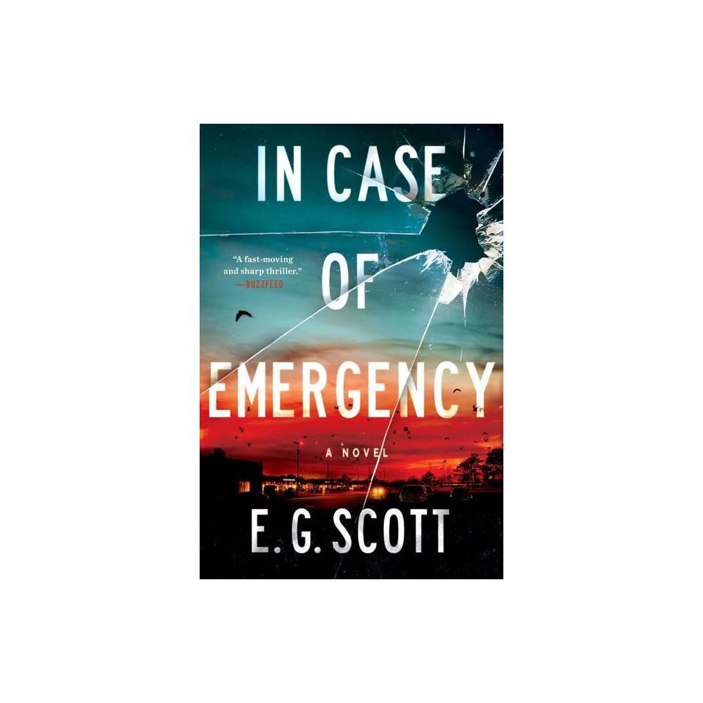 In Case Of Emergency By E G Scott Paperback