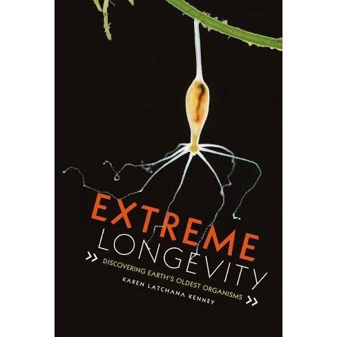 Extreme Longevity - by  Karen Kenney (Hardcover) - image 1 of 1