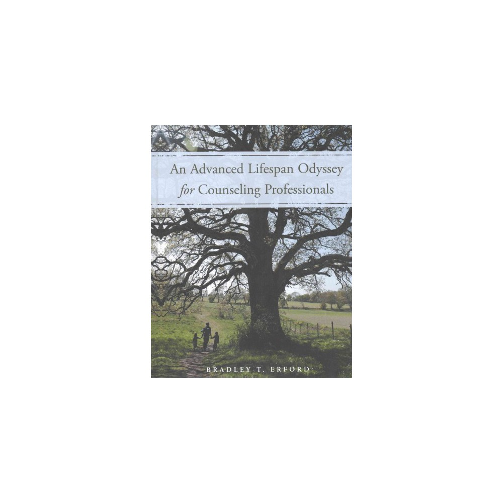 Advanced Lifespan Odyssey for Counseling Professionals (Hardcover) (Bradley T. Erford)