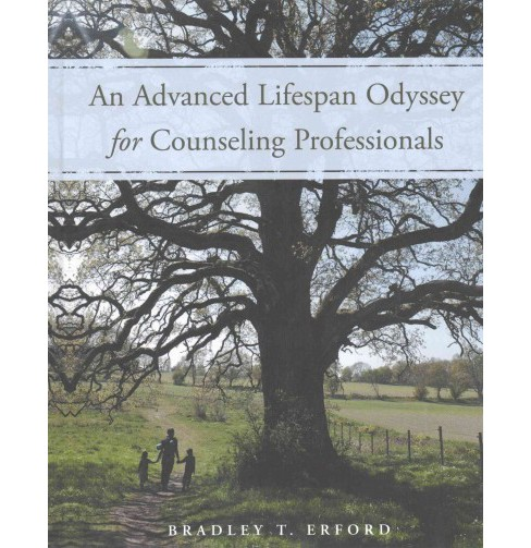 Advanced Lifespan Odyssey for Counseling Professionals (Hardcover) (Bradley T. Erford) - image 1 of 1