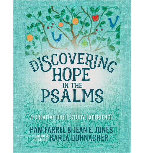 Discovering Hope in the Psalms (Paperback) (Pam Farrel & Jean E. Jones & Karla Dornacher) - image 1 of 1