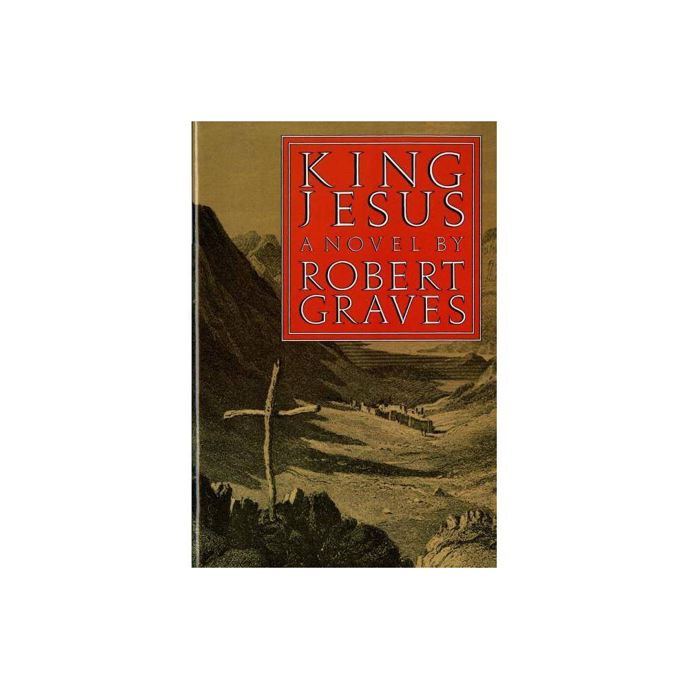 King Jesus Fsg Classics By Robert Graves Paperback