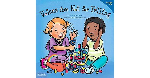 Voices Are Not for Yelling (Paperback) (Elizabeth Verdick) - image 1 of 1