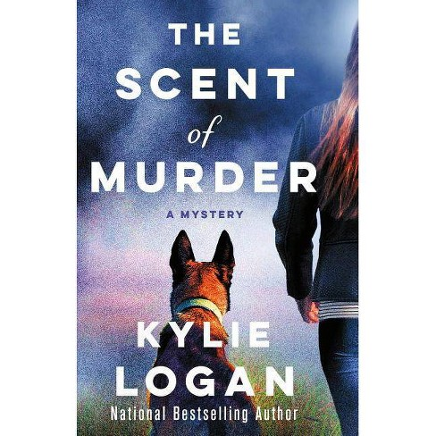The Scent of Murder - (Jazz Ramsey Mystery) by  Kylie Logan (Hardcover) - image 1 of 1