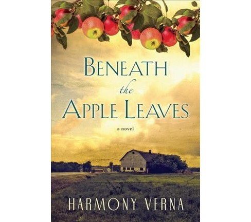 Beneath the Apple Leaves (Paperback) (Harmony Verna) - image 1 of 1