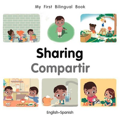 My First Bilingual Book-Sharing (English-Spanish)- by Patricia Billings (Board_book)