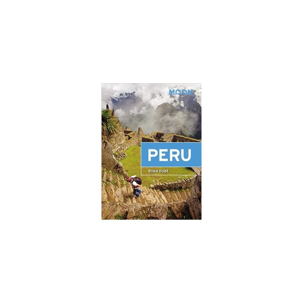 Moon Peru (Paperback) (Ryan Dubu00e9)