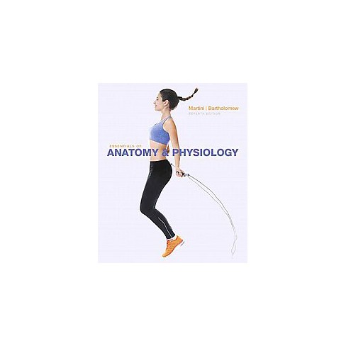 Essentials of Anatomy & Physiology (Hardcover) (Frederic Martini ...