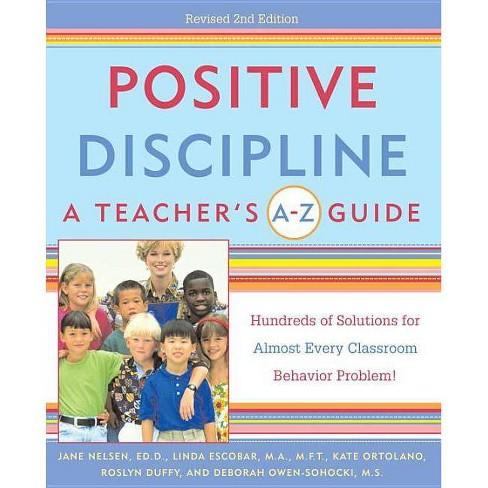 Positive Discipline: A Teacher's A-Z Guide - (Positive Discipline Library) 2 Edition (Paperback) - image 1 of 1