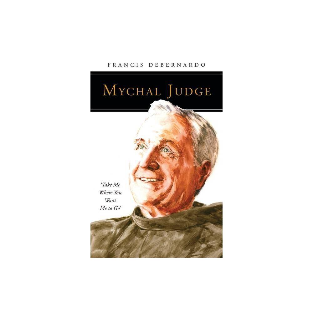 Mychal Judge People Of God By Francis Debernardo Paperback