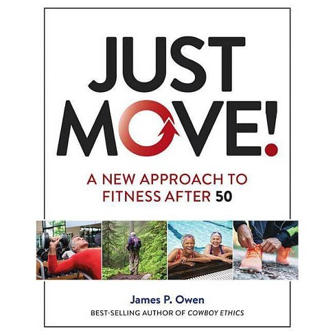Just Move! - by  James P Owen (Paperback) - image 1 of 1