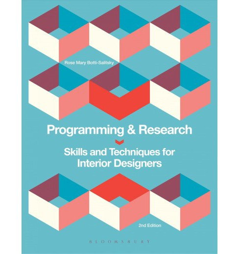Programming & Research : Skills and Techniques for Interior Designers (Paperback) (Ph.D. Rose Mary - image 1 of 1