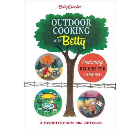 Betty Crocker Outdoor Cooking With Betty (Hardcover) - image 1 of 1