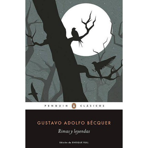 Rimas Y Leyendas / Rhymes and Legends - by  Gustavo Adolfo Becquer (Paperback) - image 1 of 1