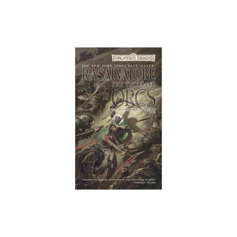 Thousand Orcs - Reprint (Forgotten Realms) by R. A. Salvatore (Paperback) Thousand Orcs - Reprint (Forgotten Realms) by R. A. Salvatore (Paperback)