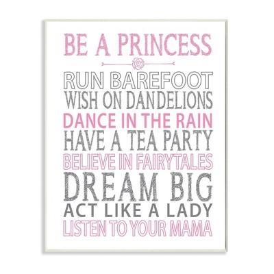 Be A Princess Pink Typog Wall Plaque Art (10 x15 x0.5 )- Stupell Industries