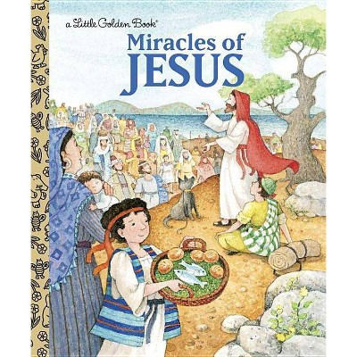 Miracles of Jesus - (Little Golden Books (Random House)) by  Pamela Broughton (Hardcover)