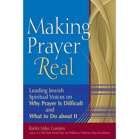 Making Prayer Real - by  Mike Comins (Paperback) - image 1 of 1