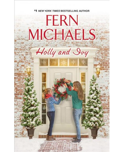 Holly and Ivy -  Unabridged by Fern Michaels (CD/Spoken Word) - image 1 of 1