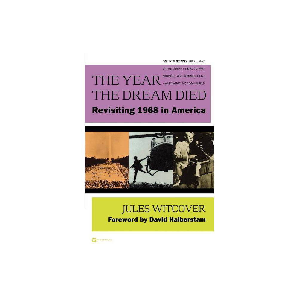 The Year The Dream Died By Jules Witcover Paperback