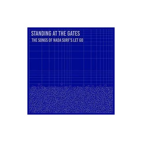 Standing At The Gates: The Songs Of Nada Surf's 'let Go'standing At The Gates: The Songs Of Nada Surf's - image 1 of 1