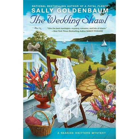 The Wedding Shawl - (Seaside Knitters Mysteries) by  Sally Goldenbaum (Paperback) - image 1 of 1