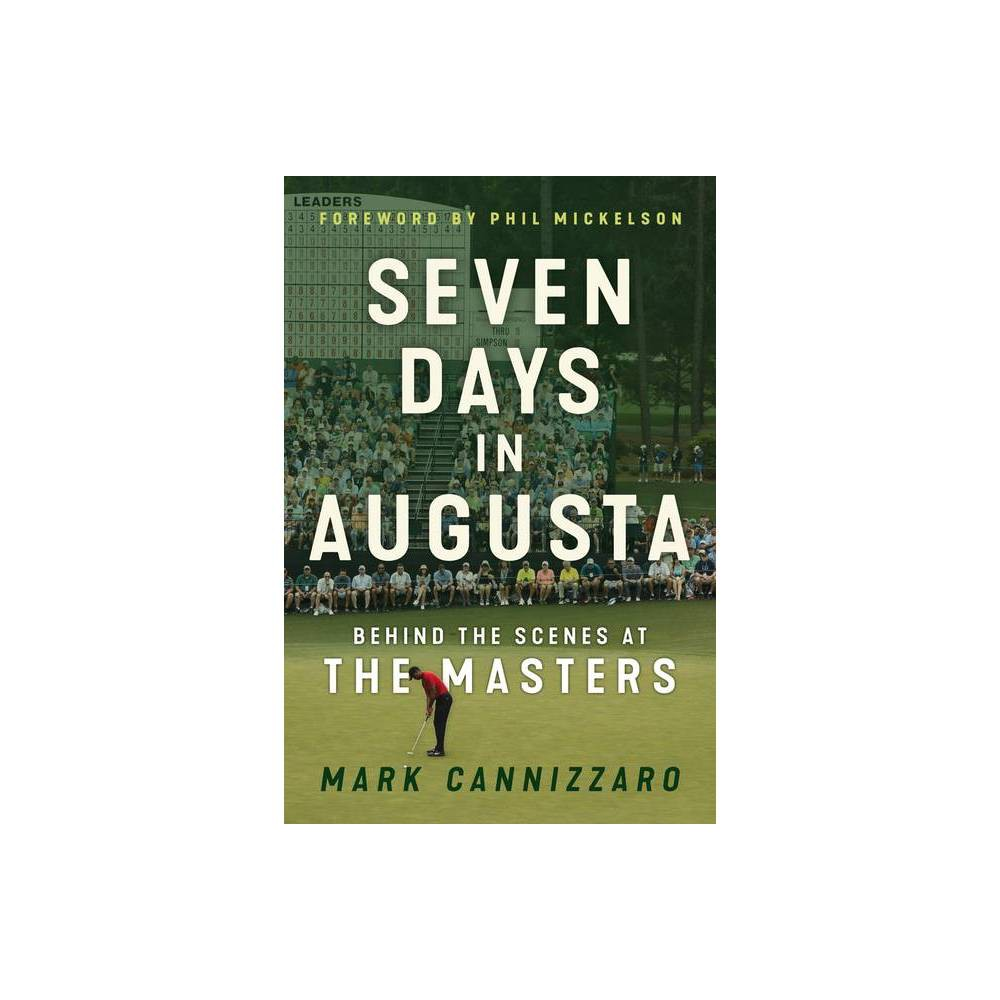 Seven Days In Augusta By Mark Cannizzaro Hardcover