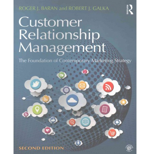 Customer Relationship Management : The Foundation of Contemporary Marketing Strategy (Paperback) (Roger - image 1 of 1