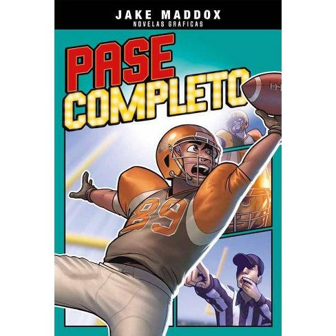 Pase Completo - (Jake Maddox Novelas Gr�ficas) by  Jake Maddox (Paperback) - image 1 of 1