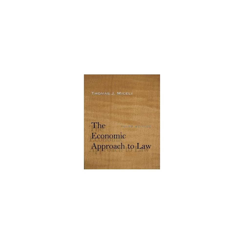 Economic Approach to Law (Hardcover) (Thomas J. Miceli)