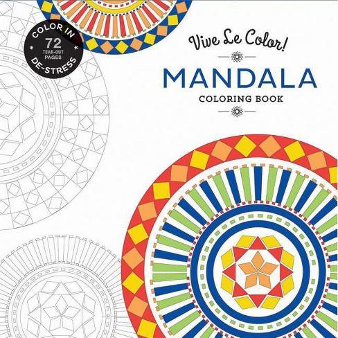Vive Le Color! Mandala (Adult Coloring Book) - by Abrams Noterie (Paperback)