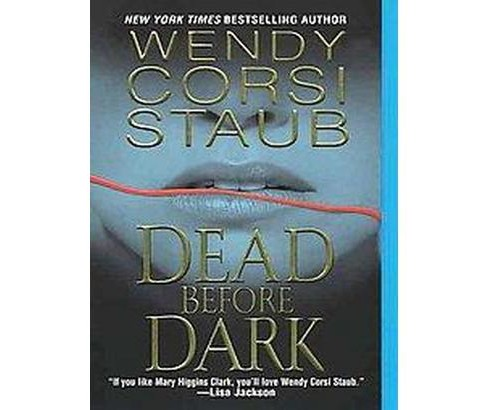 Dead Before Dark (Original) (Paperback) by Wendy Corsi Staub - image 1 of 1