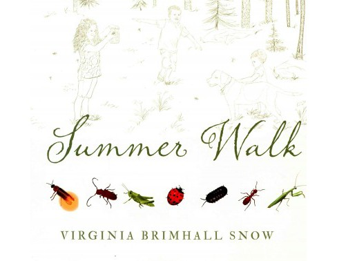 Summer Walk (Hardcover) (Virginia Brimhall Snow) - image 1 of 1