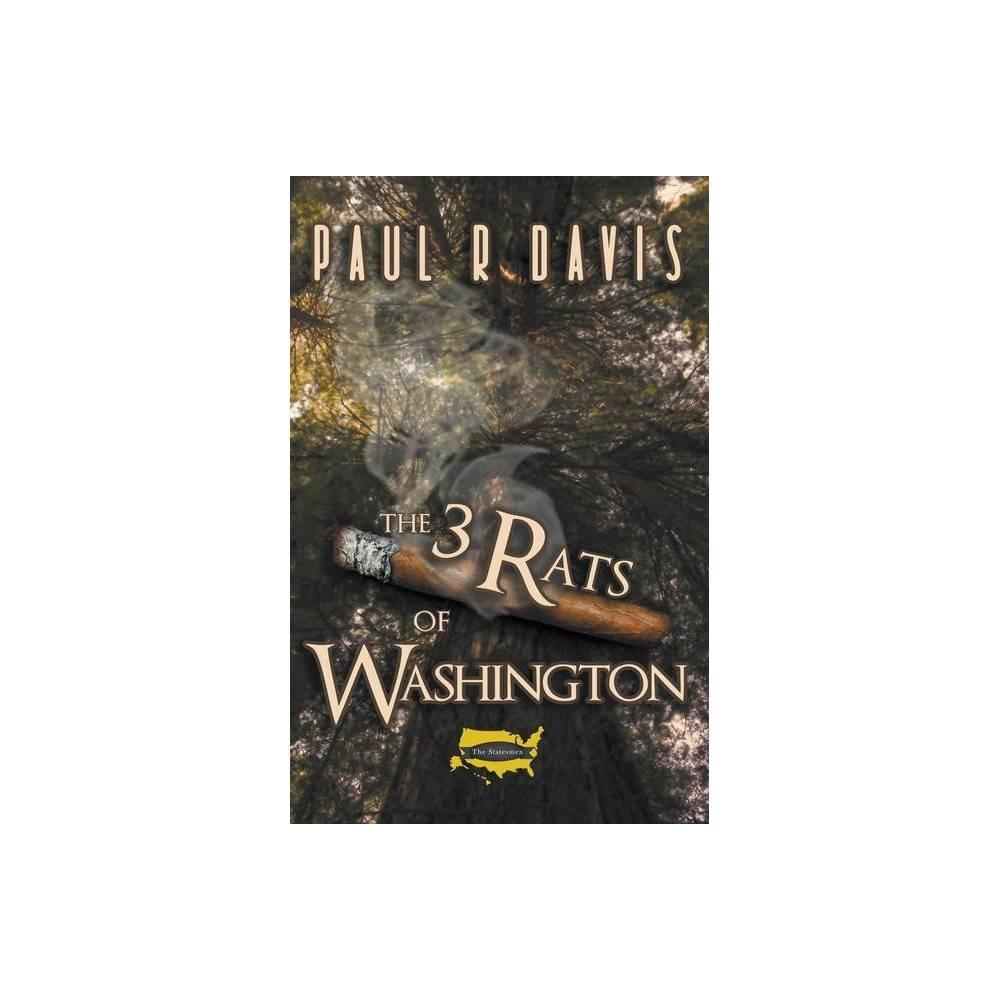 The Three Rats Of Washington By Paul R Davis Paperback