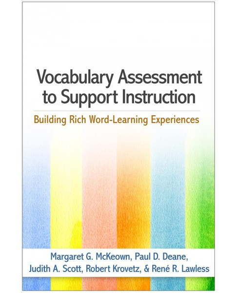 Vocabulary Assessment to Support Instruction : Building Rich Word-Learning Experiences (Paperback) - image 1 of 1