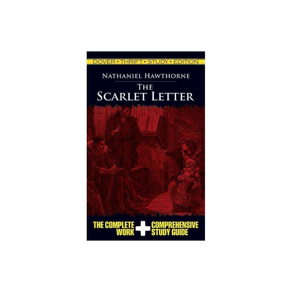 The Scarlet Letter Thrift Study Edition Dover Thrift Study Edition By Nathaniel Hawthorne Paperback