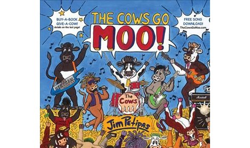 Cows Go Moo! -  by Jim Petipas (Hardcover) - image 1 of 1