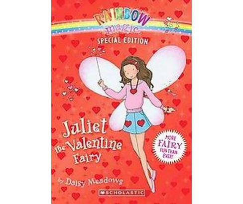 Juliet the Valentine Fairy ( Rainbow Magic) (Special) (Paperback) by Daisy Meadows - image 1 of 1