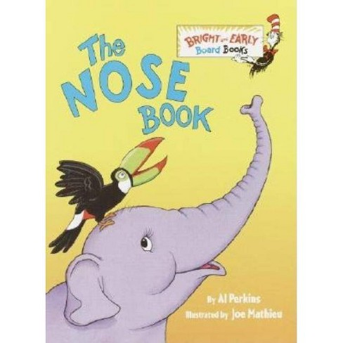 The Nose Book (B&E BD BK) - by Al Perkins (Board Book) - image 1 of 1