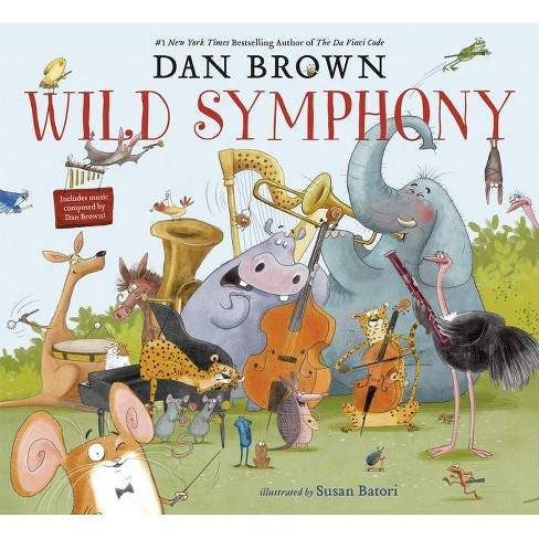 Wild Symphony - by Dan Brown (Hardcover) - image 1 of 1