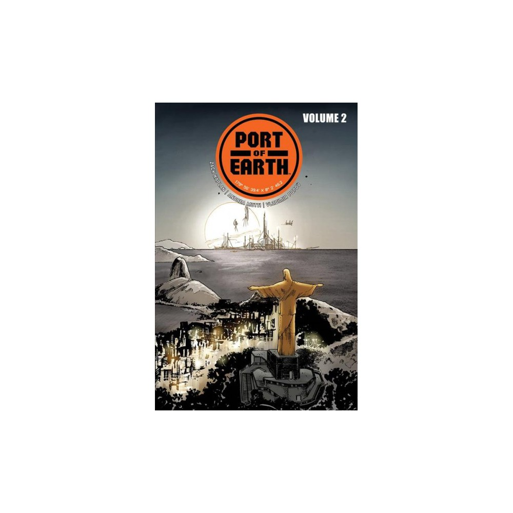 Port of Earth 2 - by Zack Kaplan (Paperback)