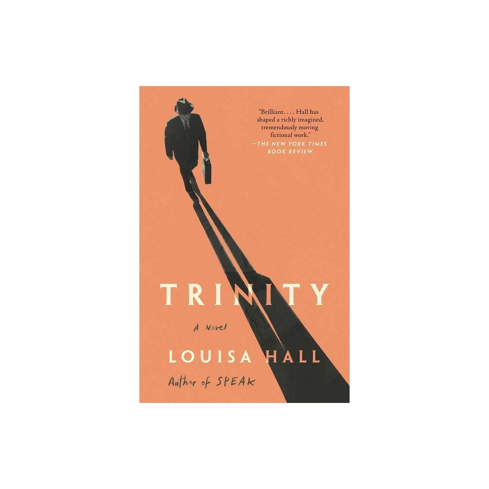 Trinity By Louisa Hall Paperback