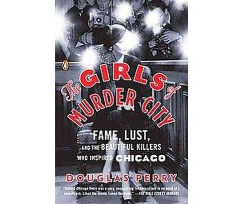 The Girls of Murder City (Reprint) (Paperback) - image 1 of 1